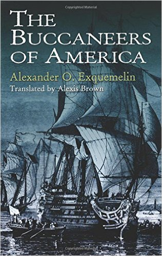 Book cover of The Buccaneers of America by Alexander O. Exquemelin