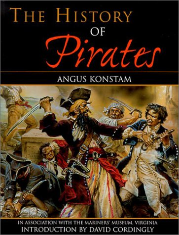 Book cover of The History of Pirates by Angus Konstam